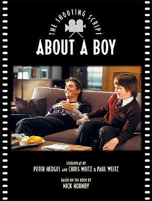 About a Boy By Hedges, Peter/ Weitz, Chris/ Weitz, Paul/ Hornby, Nick